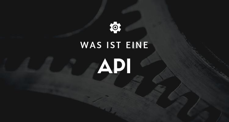 Was ist eine API