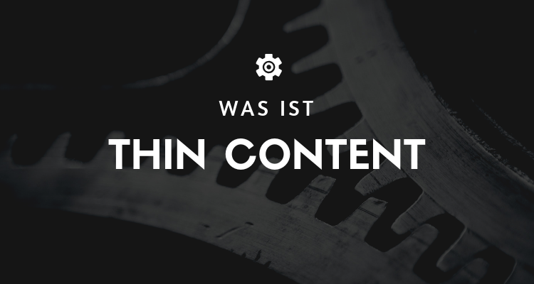Was ist Thin Content