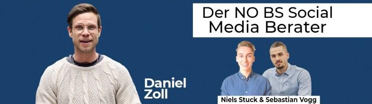 10 2 - Episode 22: Daniel Zoll – Der NO BS Social Media Berater