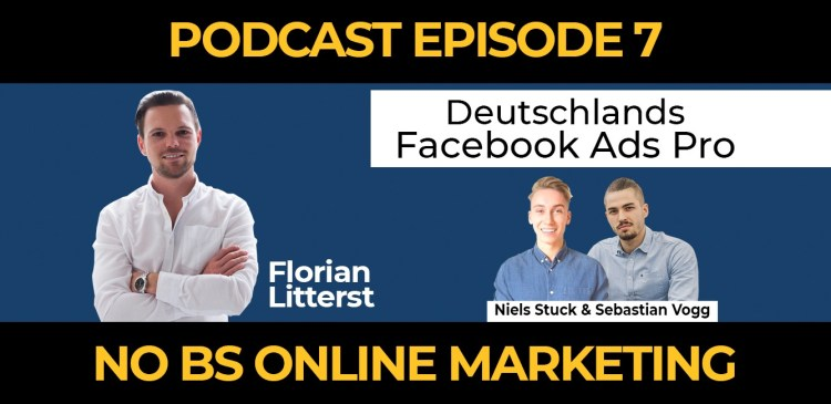 7 2 - Episode 7: Deutschlands Facebook Advertising Pro – Florian Litterst im Interview