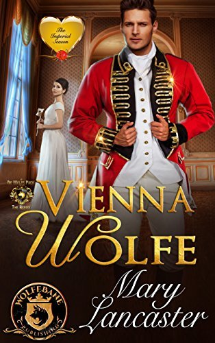 Vienna Wolfe: (The Imperial Season Book 4) ——–
