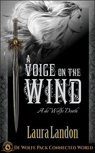 A Voice on the Wind: De Wolfe Pack Connected World