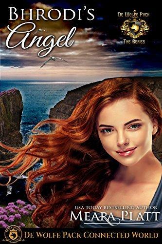 Bhrodi's Angel: ———————(De Wolfe Angels Book 3)
