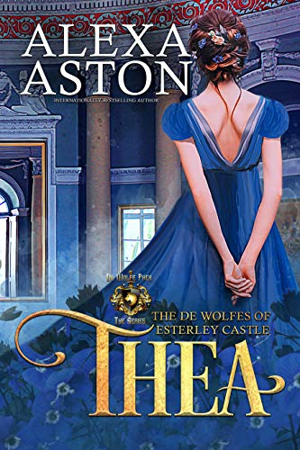 Thea _________(The de Wolfes of Esterley Castle Book 3)