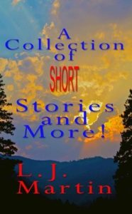 Short Stories By L.J. Martin
