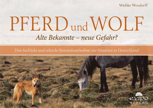 """Die Broschüre """"Pferd und Wolf"""" von Wiebke Wendorff, erhältlich für 3,00 € im evipo-Verlag."""