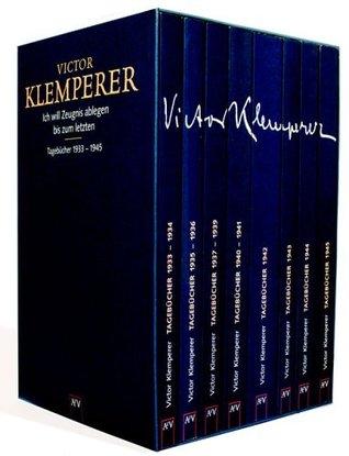 Gelesen: Victor Klemperer – Ich will Zeugnis ablegen bis zum Letzten: Tagebücher 1933-1945