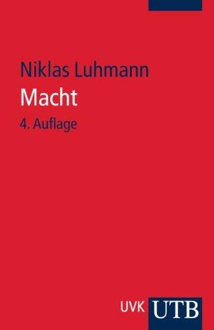Gelesen: Niklas Luhmann – Macht