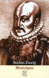 Gelesen:  Stefan Zweig – Montaigne
