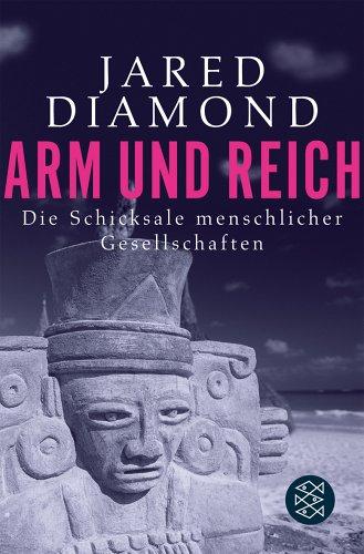 Gelesen: Jared Diamond – Arm und Reich