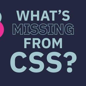 CSS'de eksik olan nedir?