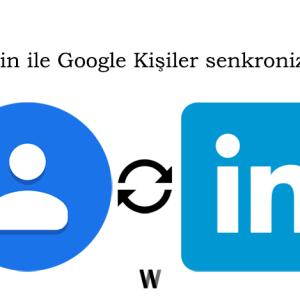 Linkedin bağlantılarını Google Kişiler'e aktarmak