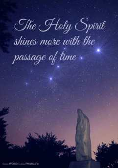 The Holy Spirit shines more with the passage of time (Good WORD Spread WORLD, excerpt from Pastor Jeong Myeong Seok's sermons)