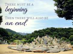 There must be a beginning, then there will be an end (Good WORD Spread WORLD, excerpt from Pastor Jeong Myeong Seok's sermons)