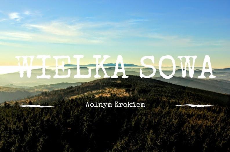 Wielka Sowa - Góry Sowie | góra Korony Gór Polski