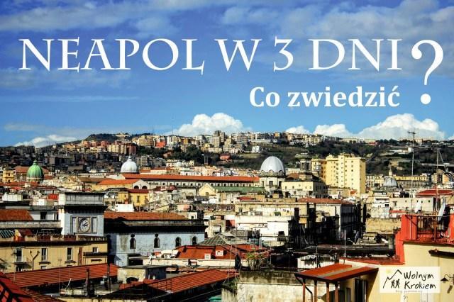 Neapol w 3 dni