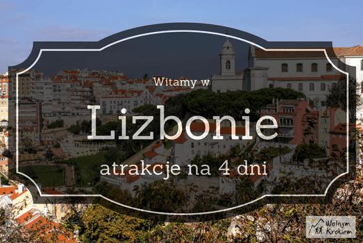 Lizbona w 4 dni co zwiedzić