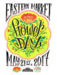 eastern market 2017 flower day poster