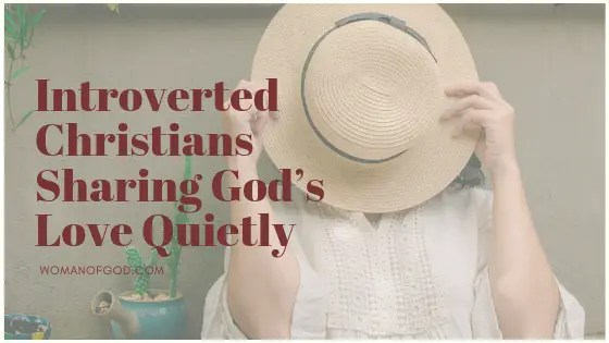 introverted christians sharing gods love quietly