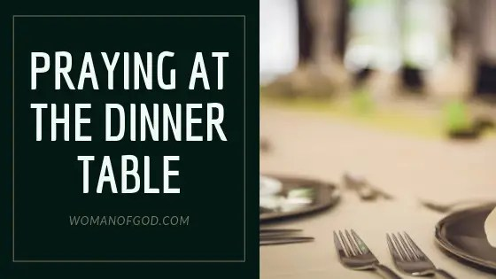 praying at the dinner table