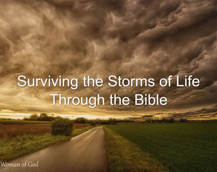 Surviving the Storms of Life Through the Bible