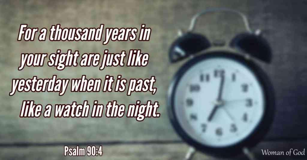 Psalm 90:4 Bible Verse