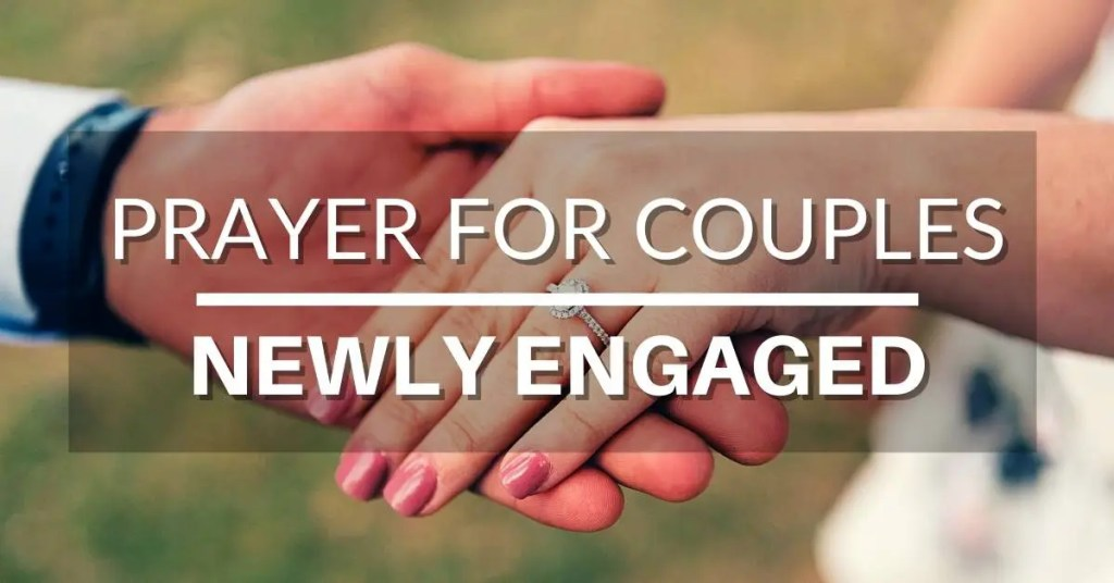 Prayer for newly engaged couples