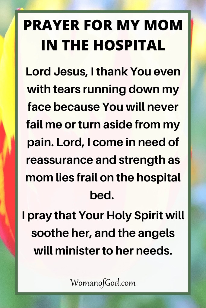 Prayer For My Mom In The Hospital