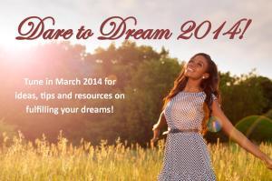 dare to dream 2014