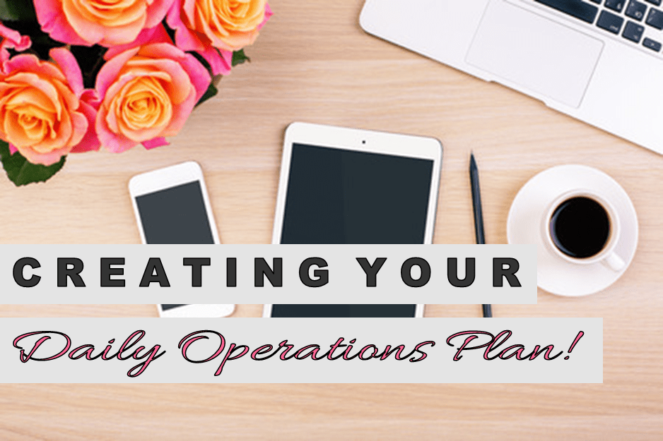 Creating a Daily Operations Plan