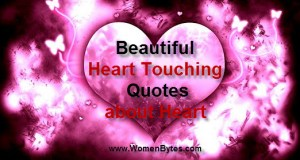 Beautiful and Heart Touching Quotes About Heart