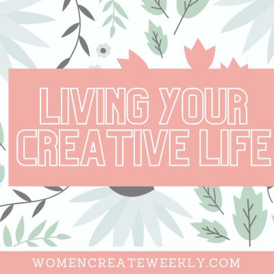 Core Principles to Living a Creative Life