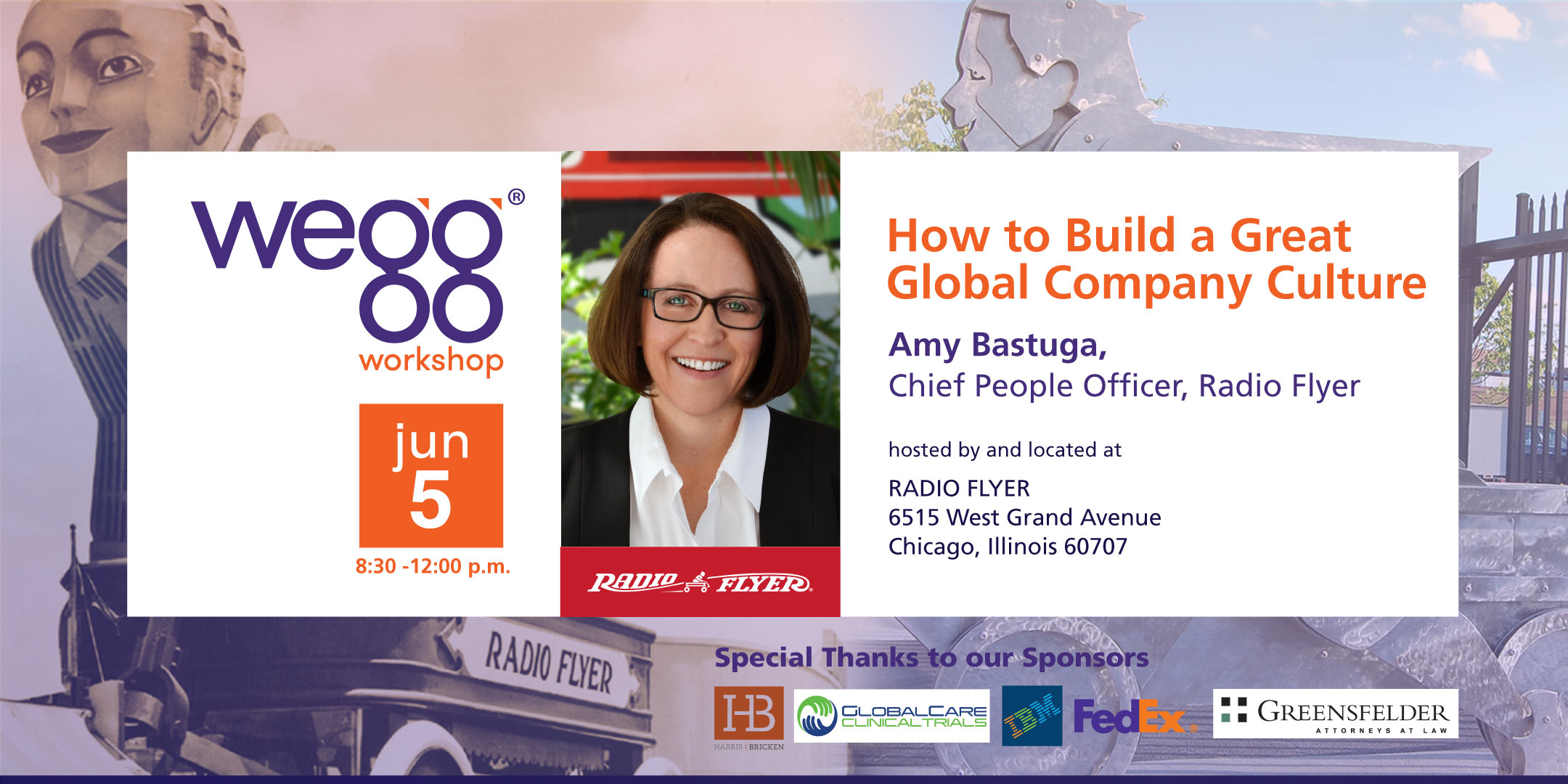 "How to Build a Great Global Company Culture<br><h5>Amy Bastuga, Chief People Officer, Radio Flyer<br> <span class=""bd"">June 5, 2019</span></h5>"