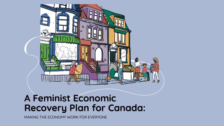 A Feminist Recovery Plan for Canada amidst the COVID-19 Pandemic