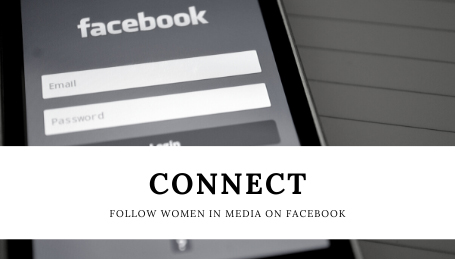 Follow Women in Media on Facebook.