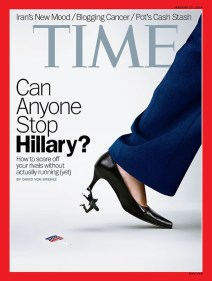 """Time magazine prides itself on having visually provocative covers, but this latest one recycles a worn-out frame from the 2008 presidential campaign: Hillary the Entitled Ball-Buster. It also casts this formidable figure as the inevitable 2016 Democratic presidential nominee. The only thing that seems inevitable about 2016, however, is that the same old stereotypes will continue to shape Hillary Clinton's public identity."""