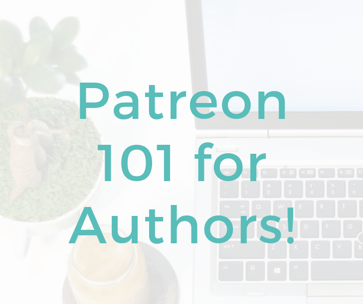 Patreon 101 for Authors