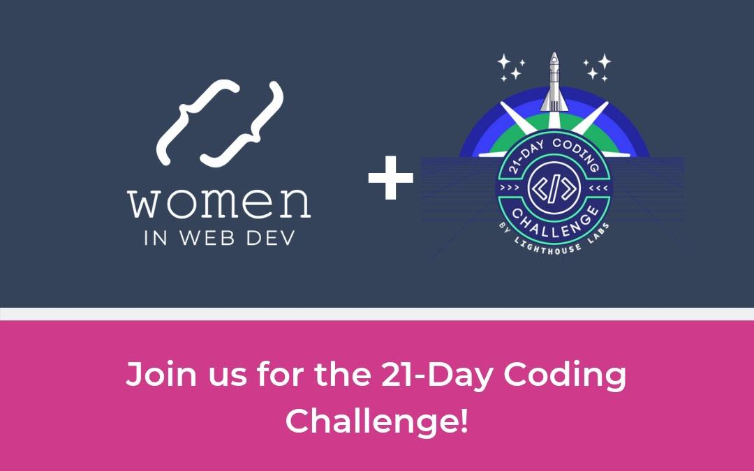 Join the 21-Day Coding Challenge! - Women in Web Dev