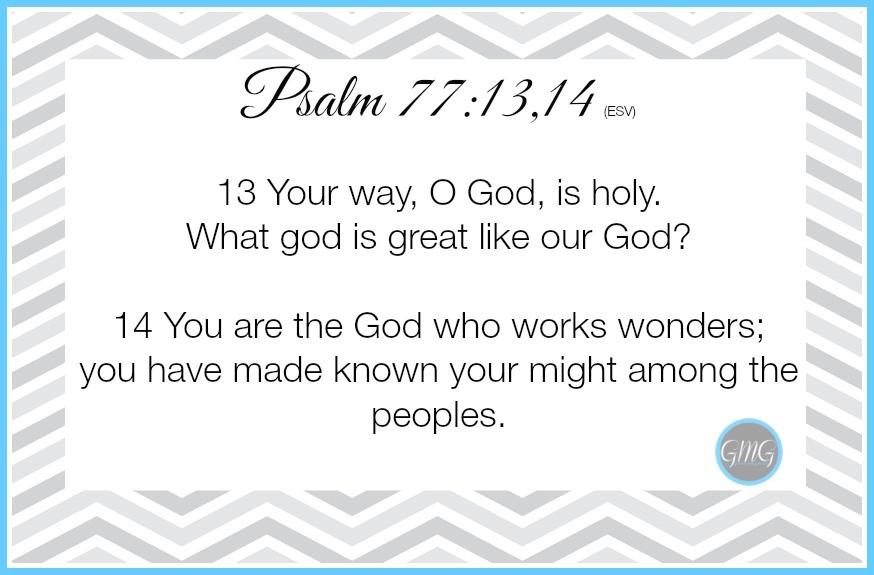 Memory Work Psalm 7713,14