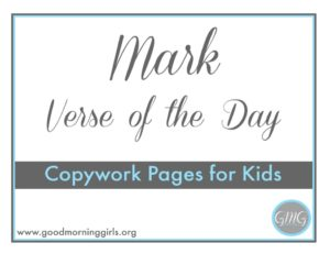 Mark Verses of the Day for Kids