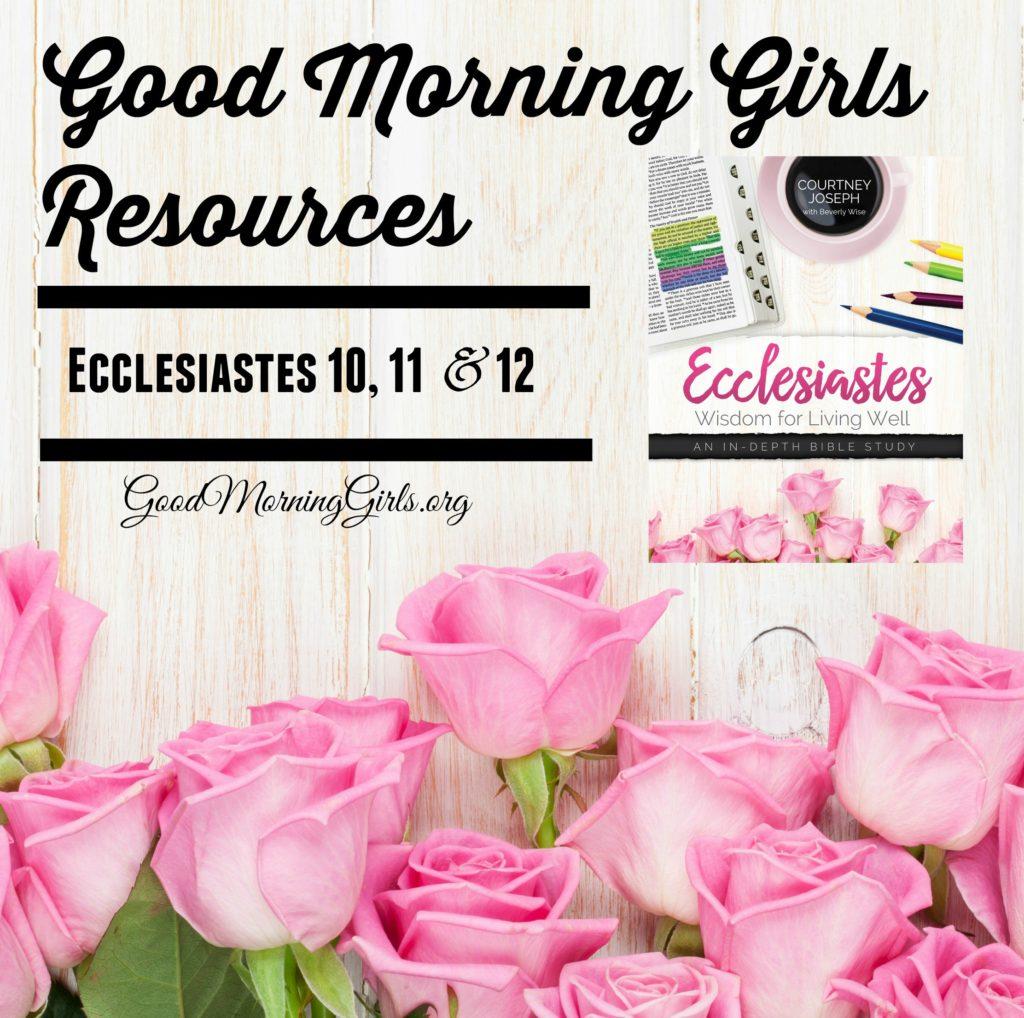 Ecclesiastes Resources 10, 11, 12 (2)
