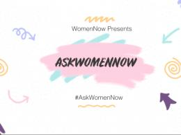 AskWomenNow Forum
