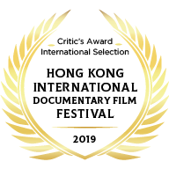 Hong Kong International Documentary Film Festival – 2019 – Critic's Award, International Selection