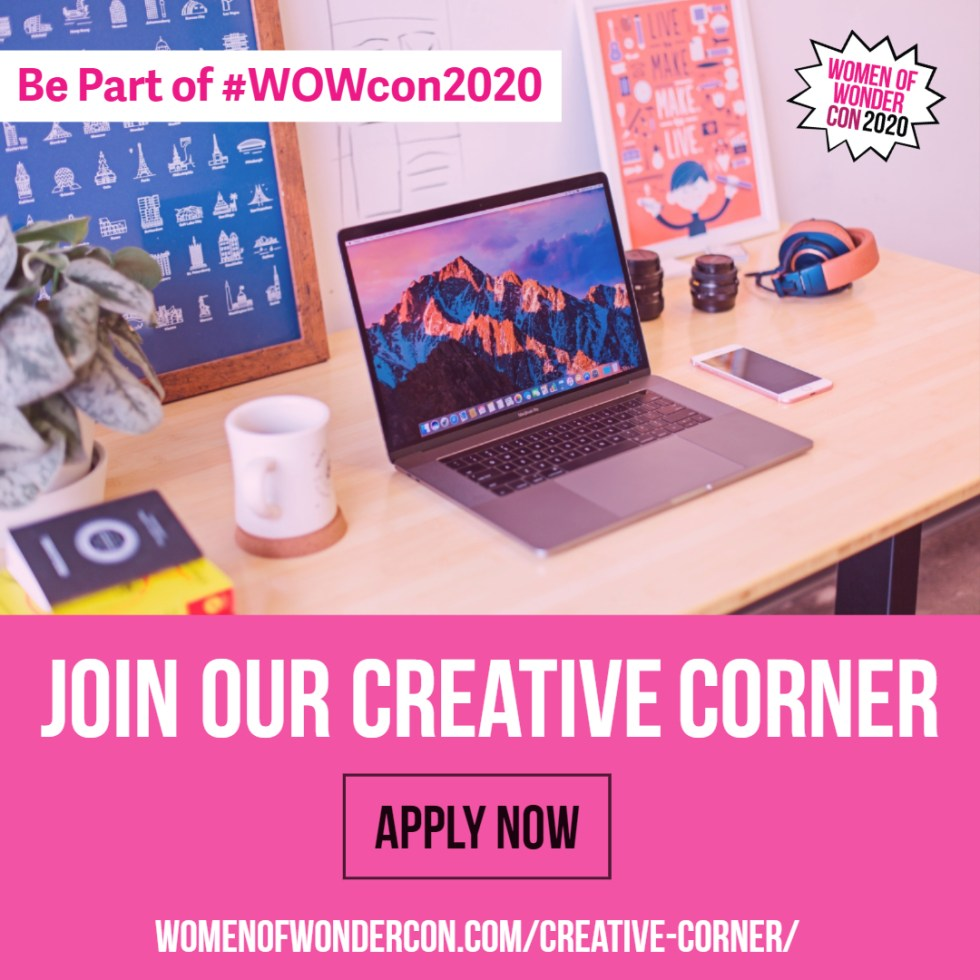 Apply for the Women of Wonder Con Creative Corner