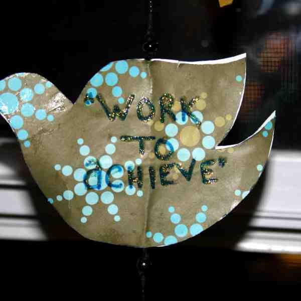 work to achieve