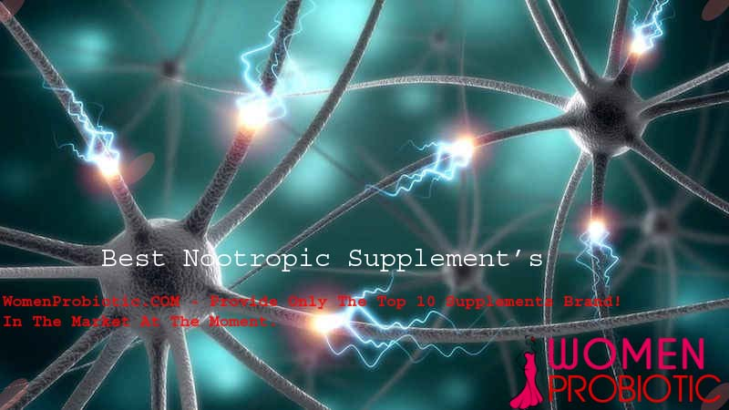 Best Nootropics - Top 10 Brain Booster Supplement Brands - 2017 reviewed