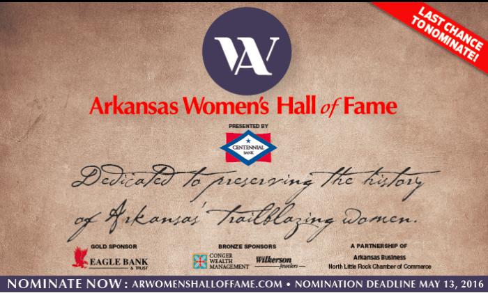 Last chance to nominate Arkansas Women's Hall of Fame! arwomenshalloffame.com