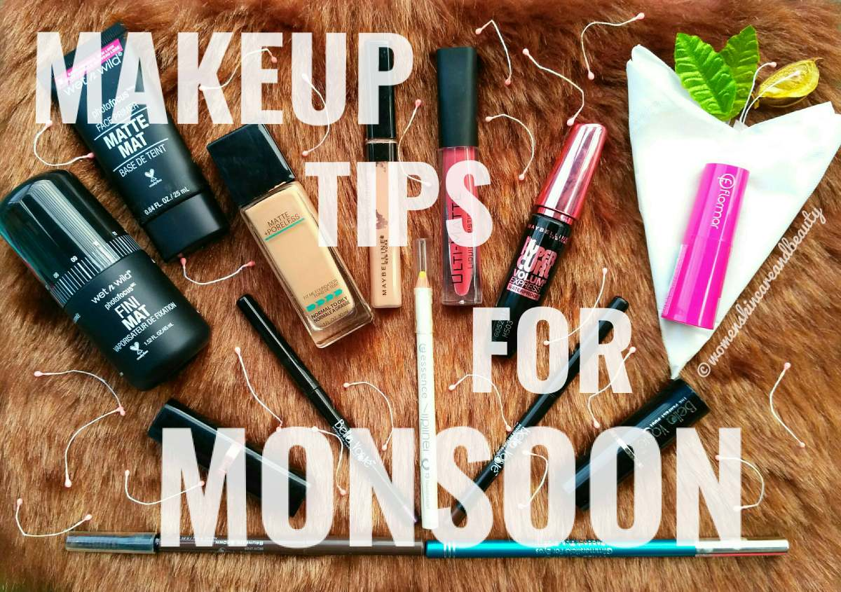 Makeup Tips For Monsoon - Tried And Tested!