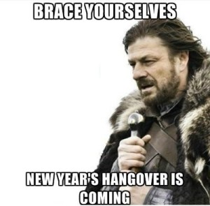 brace-yourselves-new-years-hangover