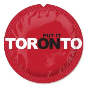 Put It On Toronto by Diane Adams. Photo provided from condomTO, Toronto Public Health.